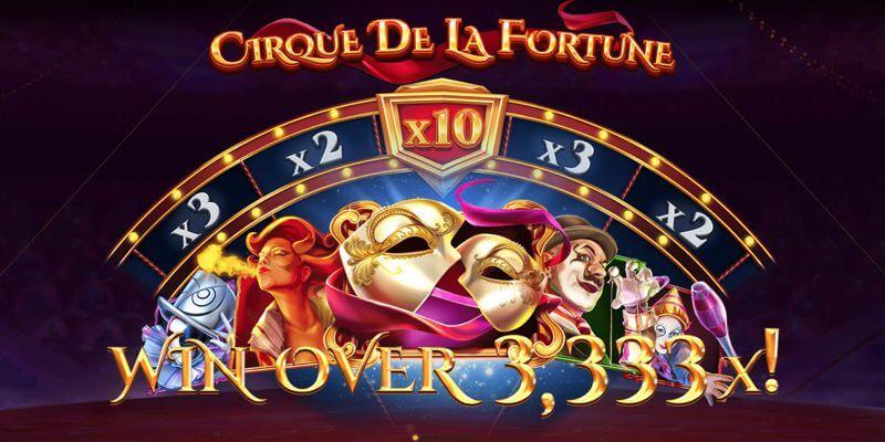 Cirque De La Fortune Slot Game