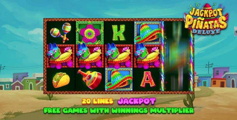 Jackpot Pinatas Deluxe Slot Game